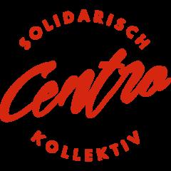 Centro – solidarisch & kollektiv